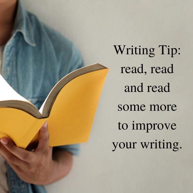 Writing Tip_ read, read and read some more to improve your writing.
