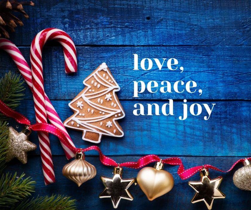 love, peace, and joy